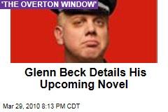 Glenn Beck Details His Upcoming Novel