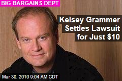 Kelsey Grammer Settles Lawsuit for Just $10