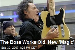 The Boss Works Old, New 'Magic'