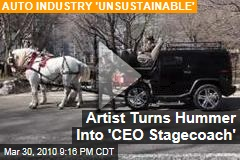 Artist Turns Hummer Into 'CEO Stagecoach'