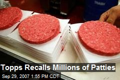 Topps Recalls Millions of Patties