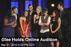 Glee Holds Online Audition