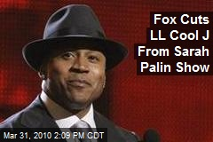 Fox Cuts LL Cool J From Sarah Palin Show