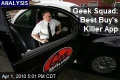 Geek Squad: Best Buy's Killer App