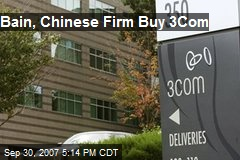 Bain, Chinese Firm Buy 3Com