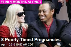 8 Poorly Timed Pregnancies