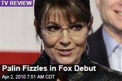 Palin Fizzles in Fox Debut