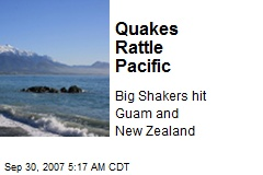 Quakes Rattle Pacific