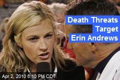 Death Threats Target Erin Andrews