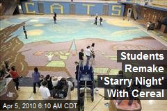 Students Remake 'Starry Night' With Cereal