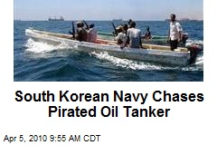 South Korean Navy Chases Pirated Oil Tanker