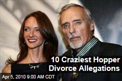 10 Craziest Hopper Divorce Allegations