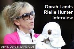 Oprah Lands Rielle Hunter Interview