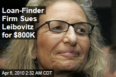 Loan-Finder Firm Sues Leibovitz for $800K