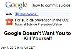 Google Doesn't Want You to Kill Yourself