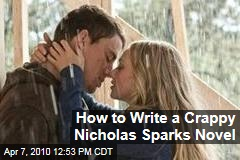 How to Write a Crappy Nicholas Sparks Novel