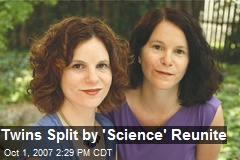 Twins Split by 'Science' Reunite