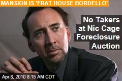 No Takers at Nic Cage Foreclosure Auction