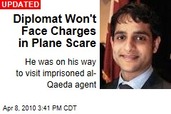 Diplomat Won't Face Charges in Plane Scare