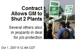 Contract Allows GM to Shut 2 Plants
