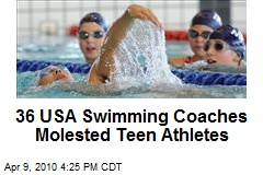 36 USA Swimming Coaches Molested Teen Athletes