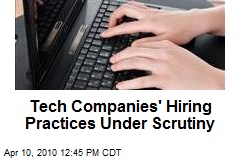 Tech Companies' Hiring Practices Under Scrutiny
