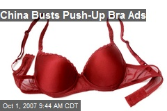 China Busts Push-Up Bra Ads