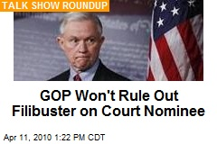 GOP Won't Rule Out Filibuster on Court Nominee