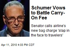 Schumer Vows to Battle Carry-On Fee