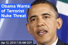 Obama Warns of Terrorist Nuke Threat