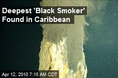 Deepest 'Black Smoker' Found in Caribbean
