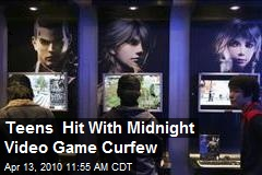 Teens Hit With Midnight Video Game Curfew