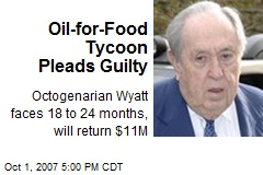 Oil-for-Food Tycoon Pleads Guilty