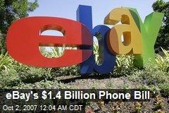 eBay's $1.4 Billion Phone Bill