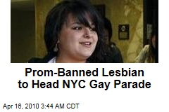 Prom-Banned Lesbian to Head NYC Gay Parade