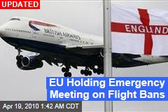 EU Holding Emergency Meeting on Flight Bans