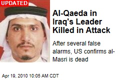 Al-Qaeda in Iraq's Leader Killed in Attack