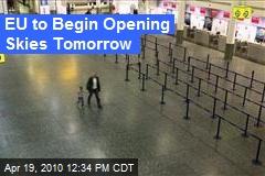EU to Begin Opening Skies Tomorrow