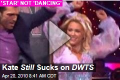 Kate Still Sucks on DWTS