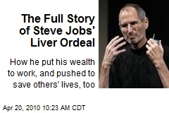 The Full Story of Steve Jobs' Liver Ordeal