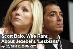 Scott Baio, Wife Rant About Jezebel's 'Lesbians'