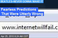 'The Internet Will Fail' -- Bold Predictions That Completely Bombed