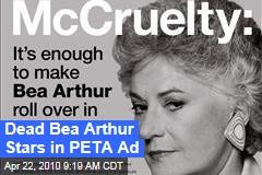 Dead Bea Arthur Stars in PETA Ad