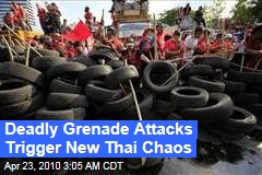 Deadly Grenade Attacks Trigger New Thai Chaos