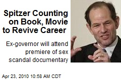 Spitzer Counting on Book, Movie to Revive Career