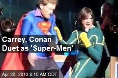 Carrey, Conan Duet as 'Super-Men'