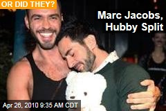 Marc Jacobs, Hubby Split
