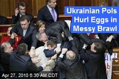 Ukrainian Pols Hurl Eggs in Messy Brawl