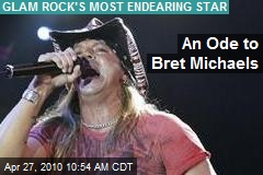 An Ode to Bret Michaels