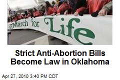 Strict Anti-Abortion Bills Become Law in Oklahoma